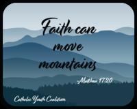 Sticker 4 - Faith Can Move Mountains
